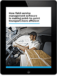 Field service management software for a more efficient point-to-point transport service
